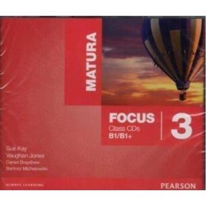 Matura Focus 3 B1/B1+. CD do Podręcznika (Również do Wersji Wieloletniej)