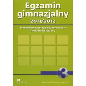 Egzamin Gimnazjalny 3. Przykładowe Zestawy Egzaminacyjne. 2011/2012