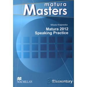 Matura Masters Elementary. Matura 2012 Speaking Practice