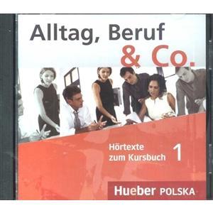 Alltag, Beruf & Co. 1. Komplet 2 CD do Podręcznika