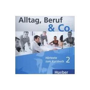Alltag, Beruf & Co. 2. Komplet 2 CD Do Podręcznika