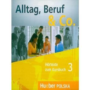 Alltag, Beruf & Co. 3. Komplet 2 CD do Podręcznika