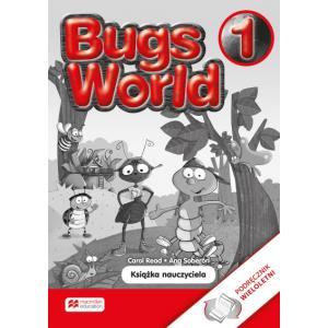 Bugs World 1. Książka Nauczyciela do Wersji Wieloletniej