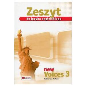 New Voices 3. Zeszyt Przedmiotowy do Podręcznika Wieloletniego