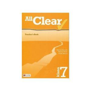 All Clear. Książka Nauczyciela. Klasa 7. Szkoła Podstawowa