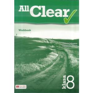 All Clear. Ćwiczenia do Podręcznika Wieloletniego. Klasa 8. Szkoła Podstawowa