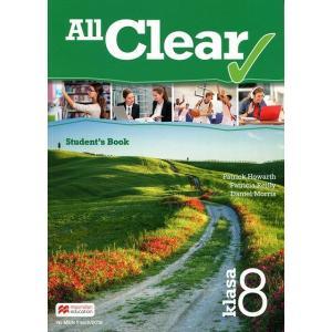 All Clear. Książka Nauczyciela. Klasa 8. Szkoła Podstawowa