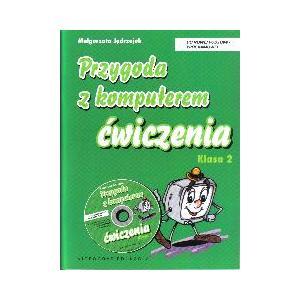 Naucz. wczesn. SP kl. 2. Przygoda z komputerem. Ćw. + CD.  2011