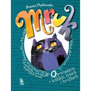 Mruk Opowiadania o kotkach, kotach i kociskach