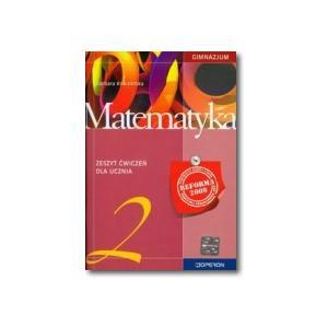 Matematyka 2. Ćwiczenia. Klasa 2. Gimnazjum