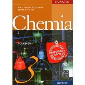 Chemia 3. Podręcznik. Klasa 3. Gimnazjum