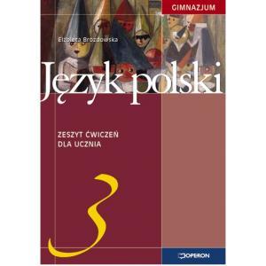 Język Polski 3. Ćwiczenia. Klasa 3. Gimnazjum