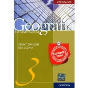 Geografia 3. Ćwiczenia. Klasa 3. Gimnazjum