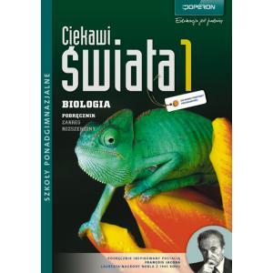 Biologia 1. Ciekawi Świata. Podręcznik. Szkoła Ponadgimnazjalna. Zakres Rozszerzony