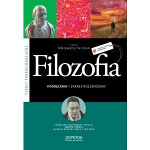 Odkrywamy na nowo Filozofia Szkoła Ponadgimnazjalna podręcznik zakres rozszerzony wyd. 2012