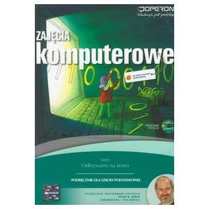 Zajęcia Komputerowe. Odkrywamy Na Nowo. Podręcznik + CD. Szkoła Podstawowa