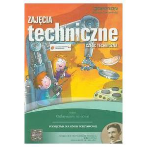 Zajęcia Techniczne. Część Techniczna. Odkrywamy Na Nowo. Podręcznik. Szkoła Podstawowa