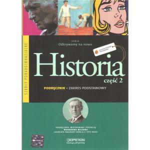 Historia 2. Odkrywamy Na Nowo. Podręcznik. Część 2. Szkoła Ponadgimnazjalna. Zakres Podstawowy