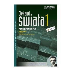 Ciekawi Świata Matematyka 1 ZPiR Szkoła Ponadgimnazjalna podręcznik 2012