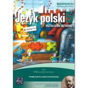 Język Polski 5. Odkrywamy Na Nowo. Podręcznik Do Kształcenia Językowego. Klasa 5. Szkoła Podstawowa