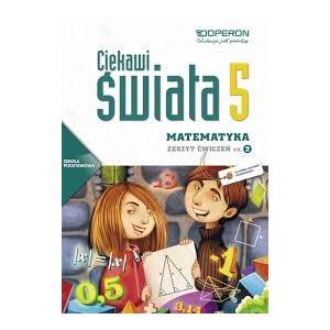 Matematyka. Ciekawi Świata. Ćwiczenia. Klasa 5 Część 2. Szkoła Podstawowa