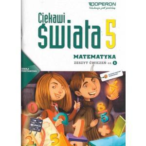 Matematyka. Ciekawi Świata. Ćwiczenia. Klasa 5 Część 1. Szkoła Podstawowa