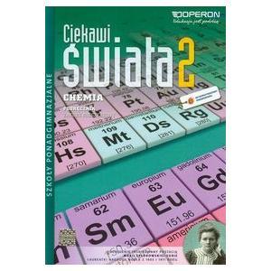 Chemia 2. Ciekawi Świata. Szkoła Ponadgimnazjalna. Podręcznik. Zakres Rozszerzony