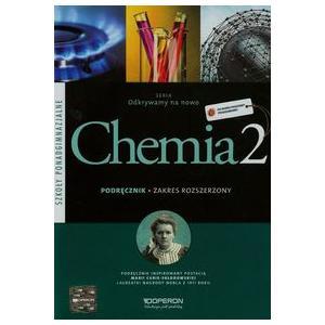 Chemia 2. Odkrywamy na Nowo. Podręcznik. Szkoła Ponadgimnazjalna. Zakres Rozszerzony