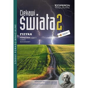 Fizyka 2. Ciekawi Świata. Podręcznik Część 1. Szkoła Ponadgimnazjalna. Zakres Rozszerzony