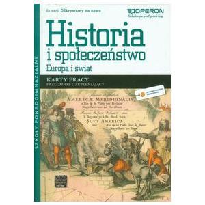 Historia. Przedmiot Uzupełniający. Odkrywamy na Nowo. Europa i Świat. Karty Pracy. Szkoła Ponadgimnazjalna