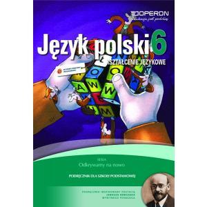 Odkrywamy na nowo Język polski kl. 6 podręcznik kształcenie językowe wyd. 2014