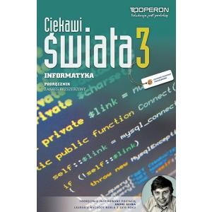 Informatyka. Ciekawi Świata. Podręcznik + CD. Część 3 Szkoła Ponadgimnazjalna. Zakres Rozszerzony