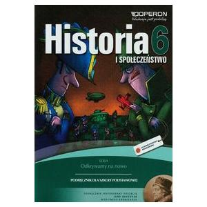Historia i Społeczeństwo 6. Odkrywamy Na Nowo. Podręcznik. Klasa 6. Szkoła Podstawowa