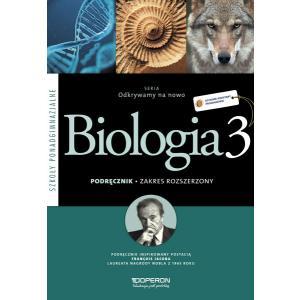 Odkrywamy na nowo Biologia 3 Szkoła Ponadgimnazjalna podręcznik zakres rozszerzony wyd. 2014