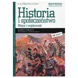 Historia. Wojna i Wojskowość. Przedmiot Uzupełniający. Odkrywamy na Nowo. Karty Pracy. Szkoła Ponadgimnazjalna