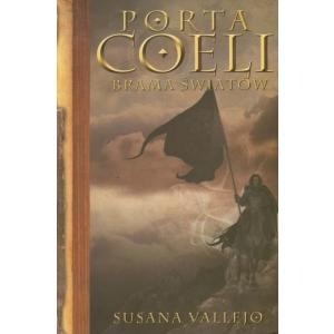 Porta Coeli. Brama Światów