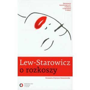 O rozkoszy. Lew-Starowicz, Zbigniew. Opr. miękka