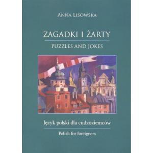 Zagadki i żarty Język polski dla cudzoziemców /wersja polsko-angielska/