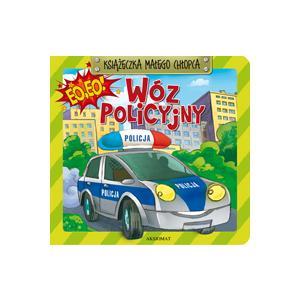 Książka małego chłopca. Wóz policyjny