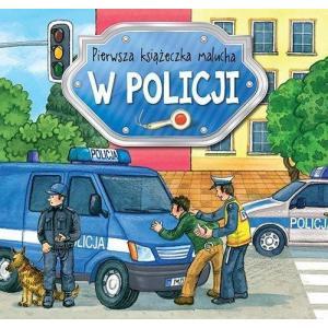 Pierwsza książeczka malucha W policji