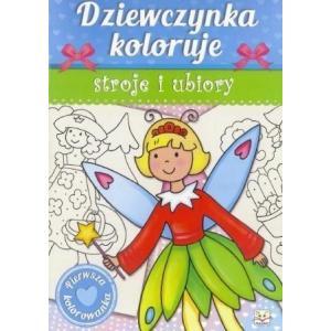Dziewczynka koloruje stroje i ubiory. Pierwsza kolorowanka
