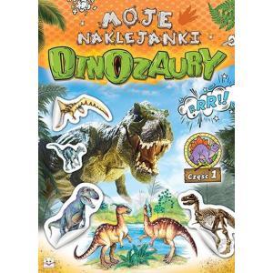 Moje naklejanki. Dinozaury. Część 1