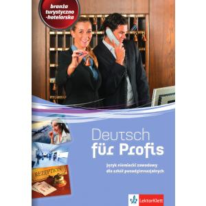 Deutsch fur Profis. Branża Turystyczno-Hotelarska