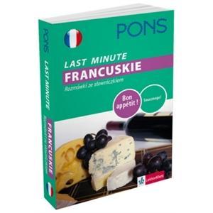 PONS Last Minute FRANCUSKIE - rozmówki ze słowniczkiem