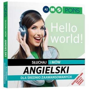 Angielski. Słuchaj i Mów Dla Średnio Zaawansowanych