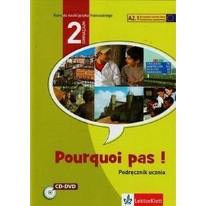 Pourquoi Pas! PL 2 podręcznik +CD+DVD