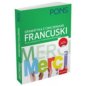 PONS Francuska gramatyka z ćwiczeniami. Nowe wydanie