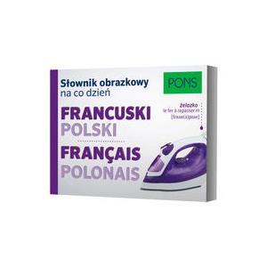 Słownik Obrazkowy na Codzień Francuski - Polski
