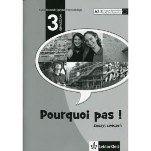 Pourquoi Pas! 3. Zeszyt ćwiczeń. Język francuski dla gimnazjum