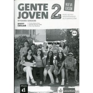 Gente Joven 2.  Nueva Edicion. Zeszyt Ćwiczeń (Materiał Ćwiczeniowy). Wydanie Szkolne